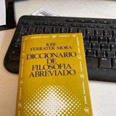 Diccionarios de segunda mano: DICCIONARIO DE FILOSOFÍA ABREVIADO. Lote 212778526