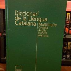 Diccionarios de segunda mano: DICCIONARI DE LA LLEGUA CATALANA MULTILINGÜE -CASTELLÀ - ANGLÈS-FRANCÈS - ALEMANY. Lote 212801567