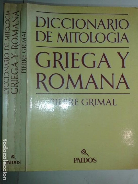 DICCIONARIO DE MITOLOGÍA GRIEGA Y ROMANA 1984 PIERRE GRIMAL 2ª REIMP. PAIDOS (Libros de Segunda Mano - Diccionarios)