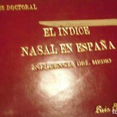 Diccionarios de segunda mano: TESIS DOCTORAL SOBRE EL ÍNDICE NASAL EN ESPAÑA. Lote 213588281