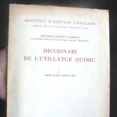 Diccionarios de segunda mano: DICCIONARI DE L'UTILLATGE QUÍMIC SALVADOR ALEGRET I SANROMÀ 1977 IEC INSTITUT D'ESTUDIS CATALANS. Lote 214114951