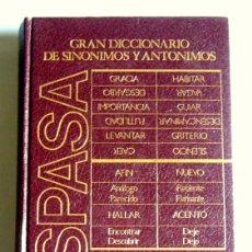 Diccionarios de segunda mano: GRAN DICCIONARIO DE SINONIMOS Y ANTONIMOS - EDITORIAL ESPASA. Lote 214151610