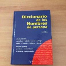 Diccionarios de segunda mano: DICCIONARIO DE LOS NOMBRES DE PERSONAS. Lote 214175695