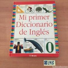 Diccionarios de segunda mano: MI PRIMER DICCIONARIO DE INGLES. Lote 214180568