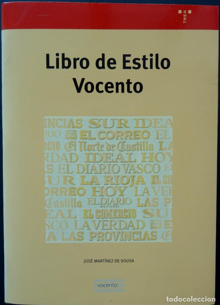 LIBRO DE ESTILO VOCENTO – JOSÉ MARTÍNEZ DE SOUSA – TREA, 2003 (Libros de Segunda Mano - Diccionarios)