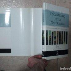 Diccionarios de segunda mano: DICCIONARIO DE LA NATURALEZA A-K. (OMO I) - ÁNGEL RAMOS - PEDRO CIFUENTES - SANTIAGO GONZÁLEZ. Lote 214845397