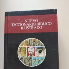 Diccionarios de segunda mano: NUEVO DICCIONARIO BÍBLICO ILUSTRADO/ED. CLIE-SAMUEL VILA. Lote 214876652