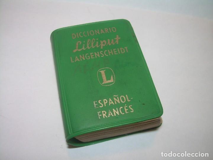 MINUSCULO DICCIONARIO... LILLIPUT - ESPAÑOL-FRANCES...1960 (Libros de Segunda Mano - Diccionarios)