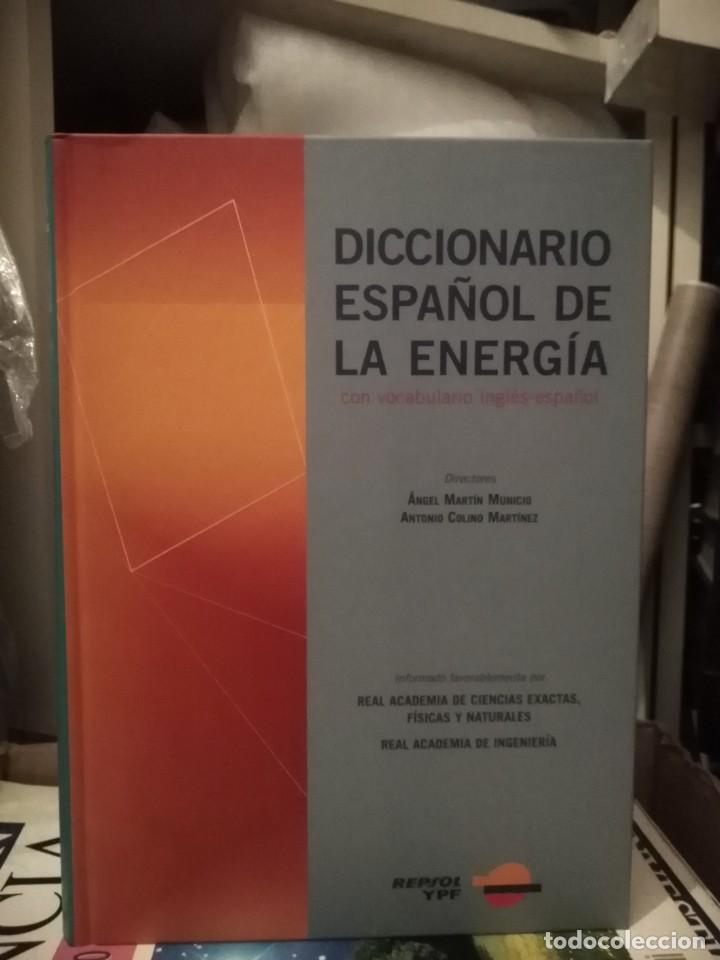 DICCIONARIO ESPAÑOL DE LA ENERGÍA - MARTÍN Y COLINO (Libros de Segunda Mano - Diccionarios)