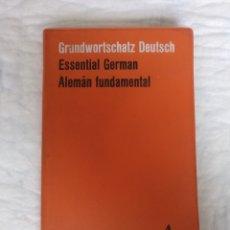 Diccionarios de segunda mano: ESSENTIAL GERMAN. ALEMÁN FUNDAMENTAL. GRUNDWORTSCHATZ DEUTSCH. HEINZ OEHLER, CARL HEUPEL. LIBRO. Lote 217367637