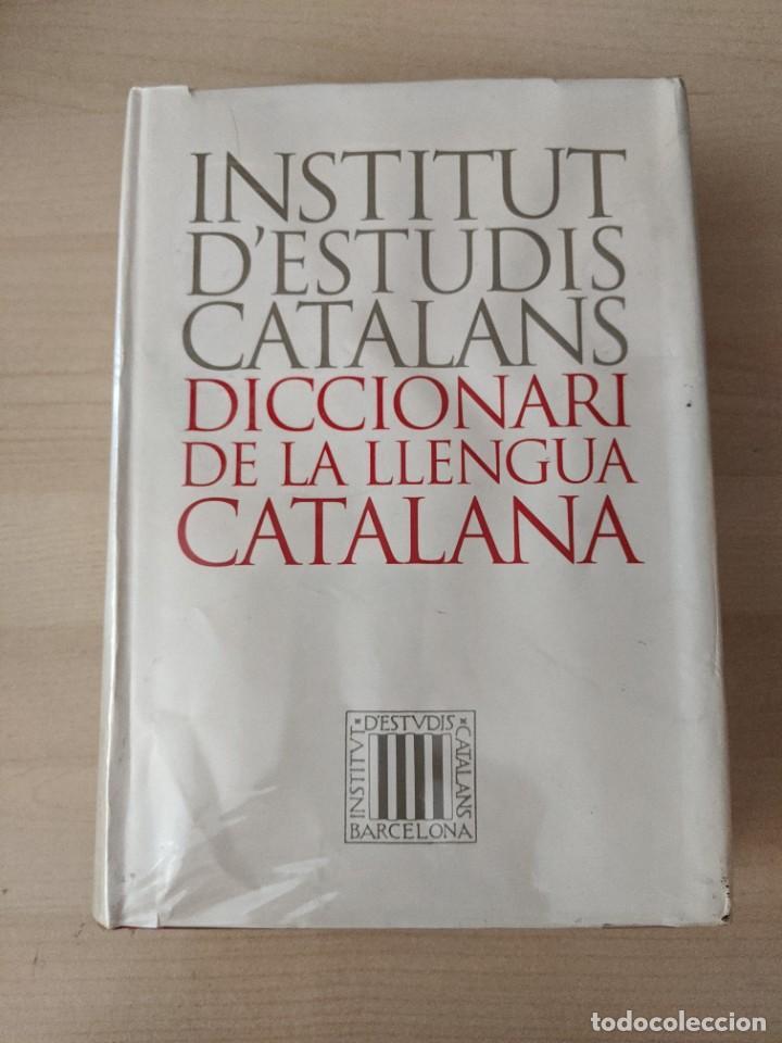 DICCIONARI DE LA LLENGUA CATALANA «INSTITUT D'ESTUDIS CATALANS» (Libros de Segunda Mano - Diccionarios)