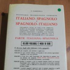 Diccionarios de segunda mano: DIZIONARIO FRASEOLOGICO COMPLETO ITALIANO - SPAGNOLO E SPAGNOLO - ITALIANO. Lote 217479426