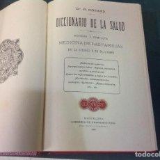 Diccionarios de segunda mano: DICCIONARIO DE LA SALUD, MEDICINA DE LAS FAMILIAS, POR EL DOCTOR H. GODAR, 1907. Lote 217963961