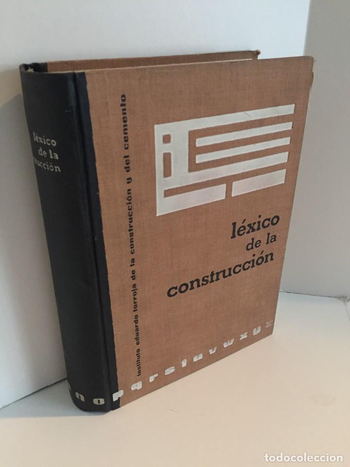 LÉXICO DE LA CONSTRUCCIÓN. INSTITUTO EDUARDO TORROJA DE LA CONSTRUCCIÓN Y DEL CEMENTO. (Libros de Segunda Mano - Diccionarios)