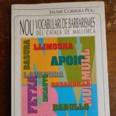 Diccionarios de segunda mano: NOU VOCABULARI DE BARBARISMES DEL CATALA DE MALLORCA PYMY 31. Lote 218522016