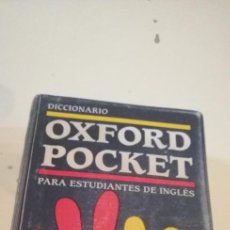Diccionarios de segunda mano: C-5 LIBRO DICCIONARIO OXFORD POCKET PARA ESTUDIANTES DE INGLES ESPAÑOL INGLES. Lote 218738458