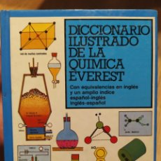 Libri di seconda mano: DICCIONARIO ILUSTRADO DE LA QUÍMICA. EVEREST. Lote 219084207