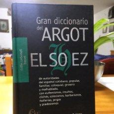 Diccionarios de segunda mano: GRAN DICCIONARIO DE ARGOT EL SOHEZ. Lote 274019188