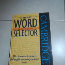 Diccionarios de segunda mano: DICCIONARIO TEMATICO DEL INGLES CONTEMPORANEO. CAMBRIDGE WORD SELECTOR. 1º ED. 1995. Lote 220563955
