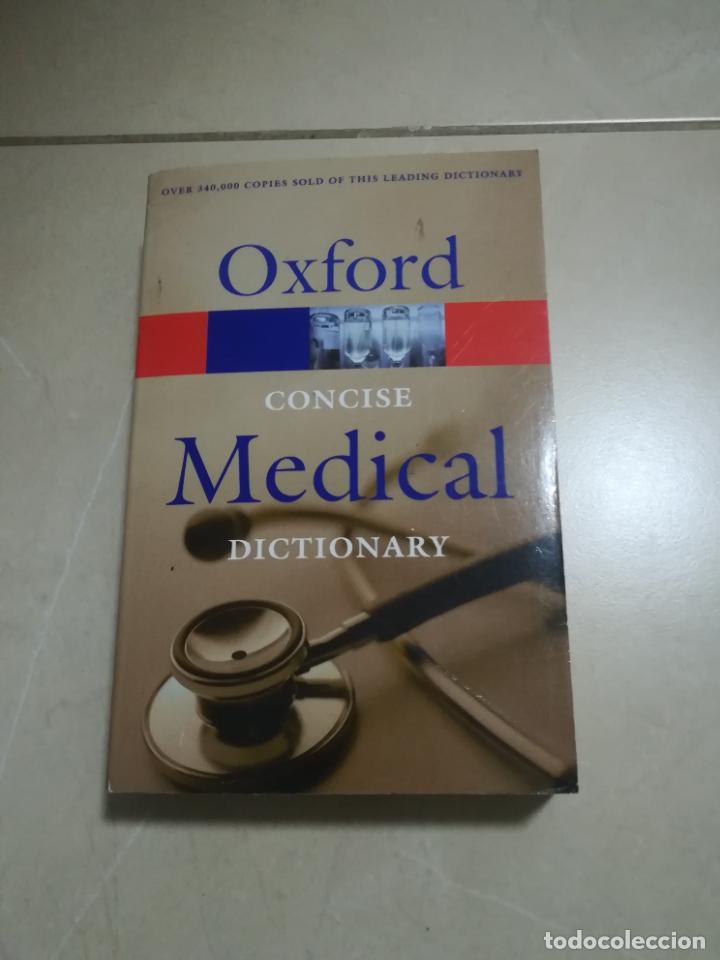 OXFORD CONCISE MEDICAL DICTIONARY. 2003. RUSTICA. EN INGLES. (Libros de Segunda Mano - Diccionarios)
