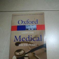 Diccionarios de segunda mano: OXFORD CONCISE MEDICAL DICTIONARY. 2003. RUSTICA. EN INGLES.. Lote 220564150
