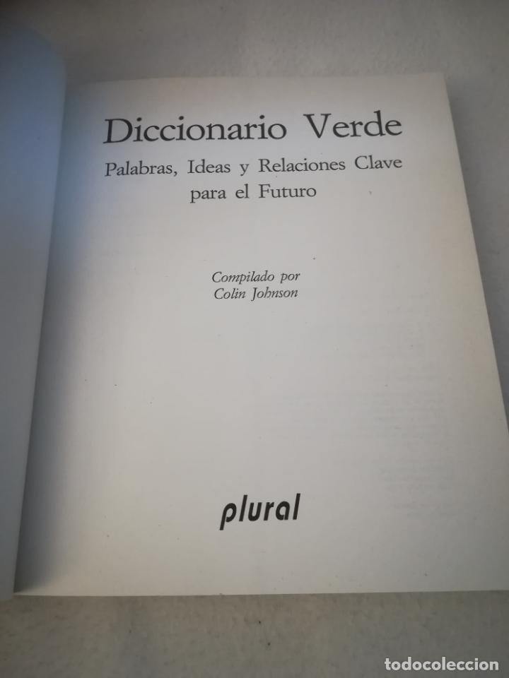 Diccionarios de segunda mano: DICCIONARIO VERDE. COLIN JOHNSON. 1º ED. 1993. RUSTICA. 314 PAG. ED.PLURAL - Foto 2 - 220724700
