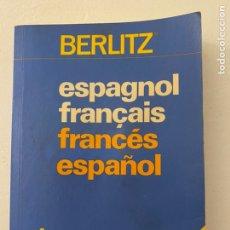 Diccionarios de segunda mano: DICCIONARIO ESPAÑOL FRANCÉS BERLITZ. Lote 221009728