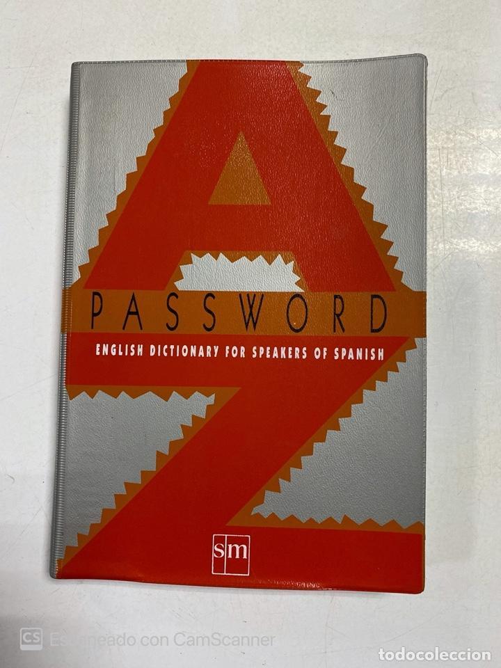 PASSWORD. ENGLISH DICTIONARY FOR SPEAKERS OF SPANISH. EDITORIAL SM. MADRID, 1991. (Libros de Segunda Mano - Diccionarios)