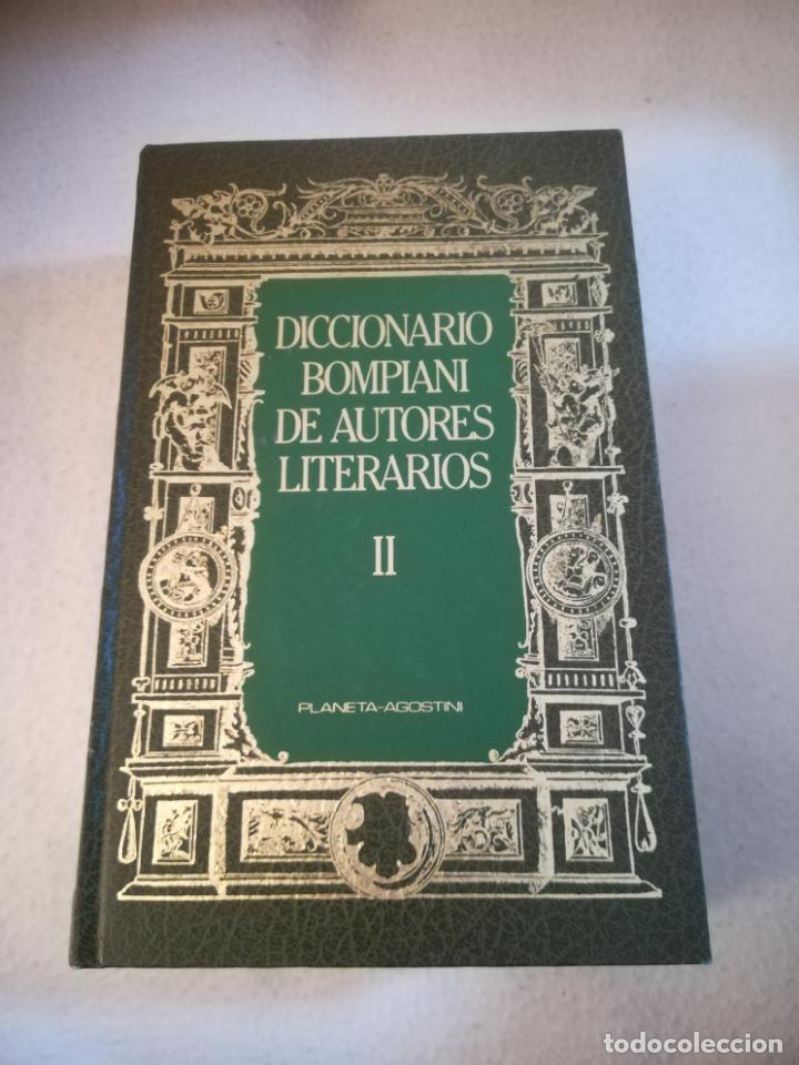 DICCIONARIO BOMPIANI DE AUTORES LITERARIOS II. 1987. ED.PLANETA AGOSTINI. 1240 PAG. ILUSTRADO (Libros de Segunda Mano - Diccionarios)