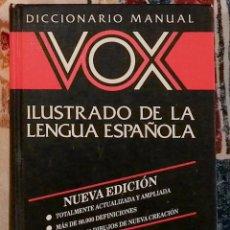 Diccionarios de segunda mano: DICCIONARIO MANUAL VOX ILUSTRADO DE LA LENGUA ESPAÑOLA. Lote 221605336