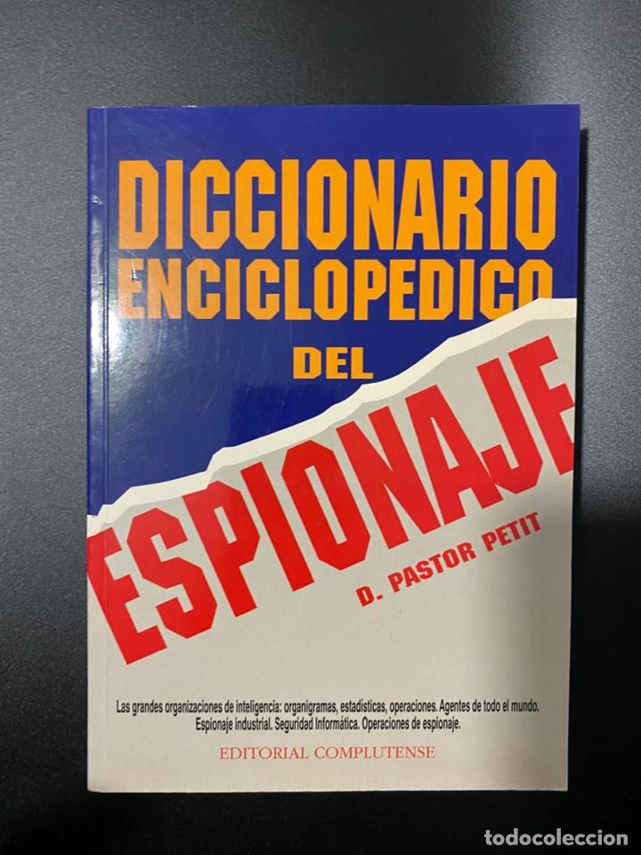 DICCIONARIO ENCICLOPEDICO DEL ESPIONAJE. PASTOR PETIT. EDITORIAL COMPLUTENSE. 1ª ED. MADRID, 1996 (Libros de Segunda Mano - Diccionarios)