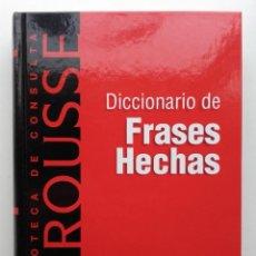 Diccionarios de segunda mano: DICCIONARIO DE FRASES HECHAS - LAROUSSE - 2002. Lote 222257407