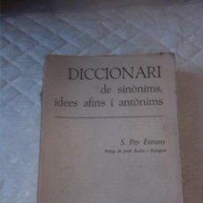 Diccionarios de segunda mano: DICCIONARI DE SINÒNIMS, IDEES AFINS I ANTÒNIMS. S. PEY ESTRANY. TEIDE BARCELONA. 1977. Lote 222404361