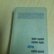 Diccionarios de segunda mano: DICCIONARIO ROBERSTON - INGLES-ESPAÑOL, ESPAÑOL-INGLES.. Lote 223204602