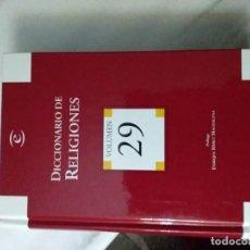 Diccionarios de segunda mano: DICCIONARIO DE RELIGIONES. VOLUMEN 29. ESPASA & CALPE. MADRID. 2004. Lote 223835895