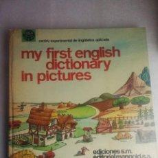 Diccionarios de segunda mano: MY FIRST ENGLISH DICTIONARY IN PICTURES - ED. S.M.. Lote 224489012