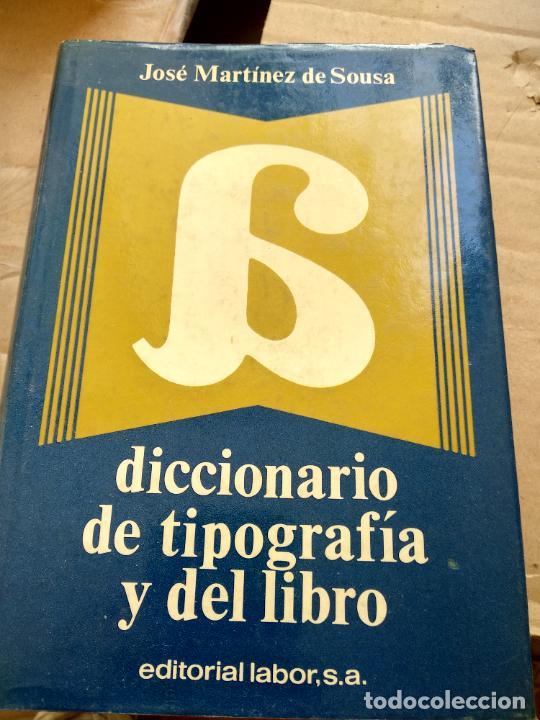 DICCIONARIO DE TIPOGRAFÍA Y DEL LIBRO. JOSÉ MARTÍNEZ DE SOUSA (Libros de Segunda Mano - Diccionarios)