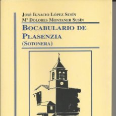Libri di seconda mano: BOCABULARIO DE PLASENZIA ( SOTONORA). 2000.. Lote 224888680