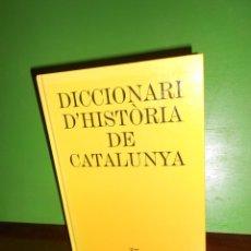Diccionarios de segunda mano: DICCIONARI D'HISTORIA DE CATALUNYA - JESUS MESTRE I CAMPI - DISPONGO DE MAS LIBROS. Lote 225511060