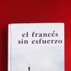 Diccionarios de segunda mano: LIBRO-EL FRANCÉS SIN ESFUERZO-A.CHEREL-MÉTODO ASSIMIL-BUEN ESTADO-VER FOTOS. Lote 227273279