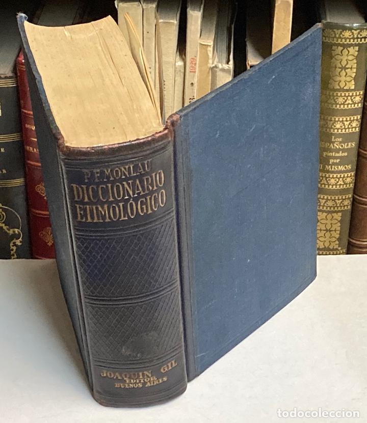 AÑO 1944 - DICCIONARIO ETIMOLÓGICO DE LA LENGUA CASTELLANA POR PEDRO FELIPE MONLAU (Libros de Segunda Mano - Diccionarios)