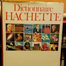 Diccionarios de segunda mano: DICTIONAIRE HACHETTE. Lote 228091340