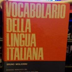 Diccionarios de segunda mano: VOCABOLARIO DELLA LINGUA ITALIANA. Lote 228094475