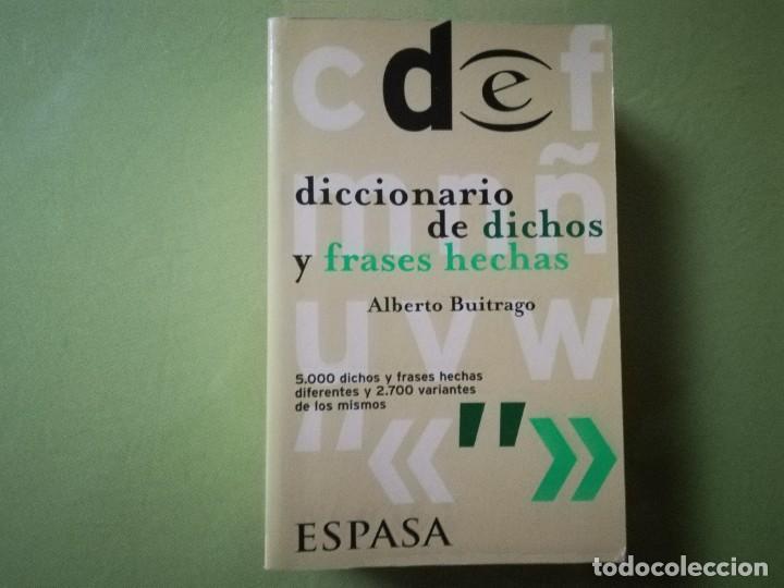 DICCIONARIO DE DICHOS Y FRASES HECHAS - ALBERTO BUITRAGO (Libros de Segunda Mano - Diccionarios)