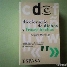 Libri di seconda mano: DICCIONARIO DE DICHOS Y FRASES HECHAS - ALBERTO BUITRAGO. Lote 230240835