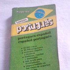 Diccionarios de segunda mano: LEXICÓN SOPENA ESPAÑOL-PORTUGUÉS, PORTUGUÉS ESPAÑOL - 1994 - 25.000 ENTRADAS / DICCIONARIO. Lote 106538971