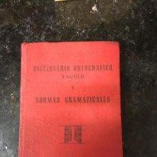 Diccionarios de segunda mano: DICCIONARIO ORTOGRÁFICO Y NORMAS GRAMATICALES ANGULO.. Lote 235023300