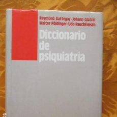 Diccionarios de segunda mano: DICCIONARIO DE PSIQUIATRÍA BATTEGAY, RAYMOND. Lote 235200860