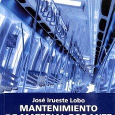 Diccionarios de segunda mano: MANTENIMIENTO DE MATERIAL RODANTE FERROVIARIO. Lote 235358155