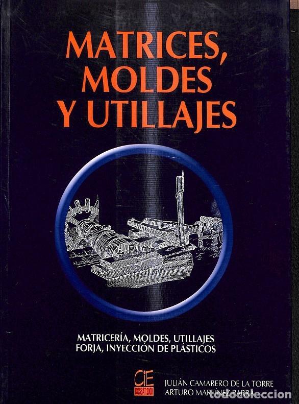 MATRICES MOLDES Y UTILLAJES (Libros de Segunda Mano - Diccionarios)